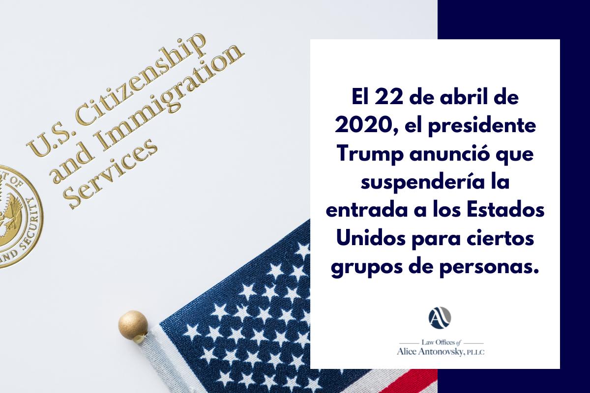 anuncio de Trump de suspension de visas de inmigrantes