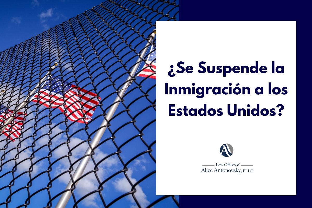 ¿Qué Significa la Suspensión de Visas de Inmigrante a EE.UU?